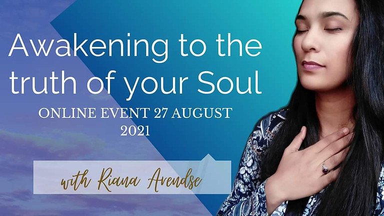 Awakening to the truth of your Soul