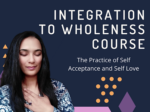 Integrating to Wholeness Course
