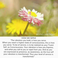 HOW WE SERVE___The vibration you hold, i