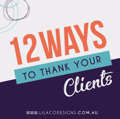 12 Ways to thank your clients and leave a lasting impression