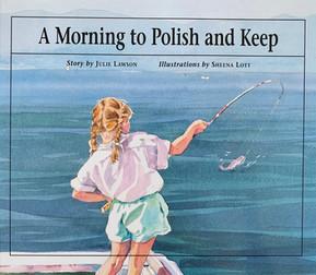 A Morning to Polish and Keep