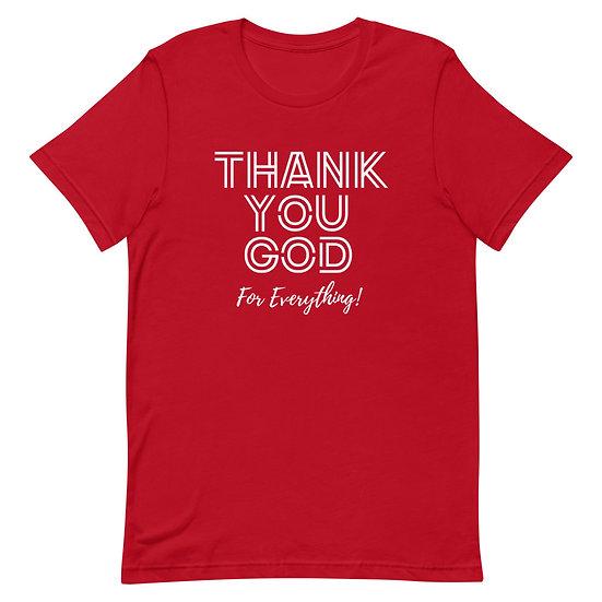 WTGA- Thank You God- Unisex T-Shirt