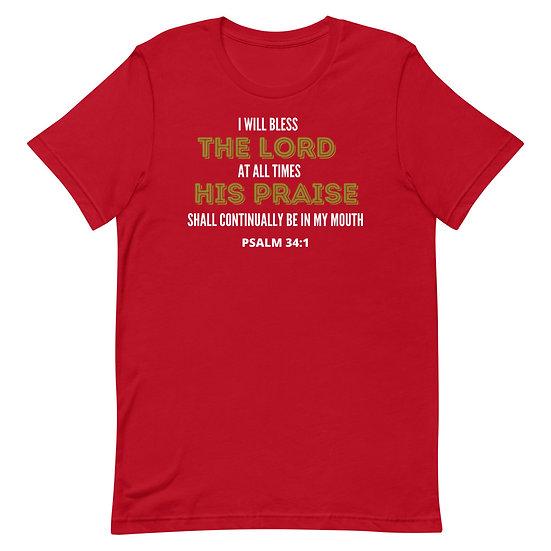 Psalm 34:1- Unisex T-Shirt