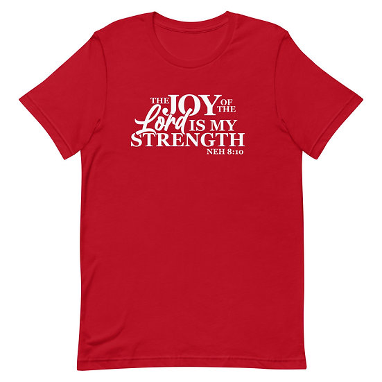 WTGS- The Joy Of The Lord-Unisex T-Shirt