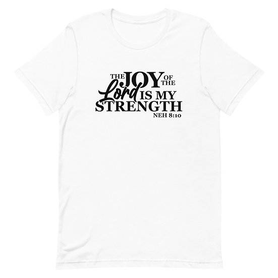 WTGA-The Joy Of The Lord- Unisex T-Shirt