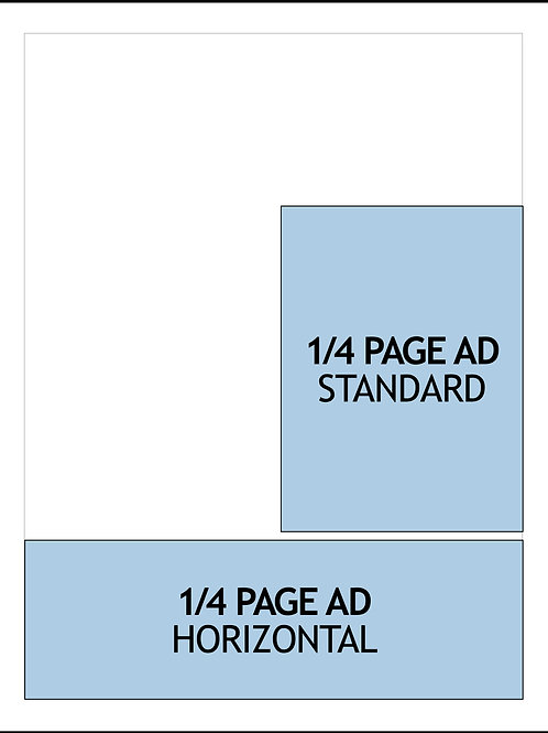 1/4 PAGE AD — 1 MONTH $750/AD