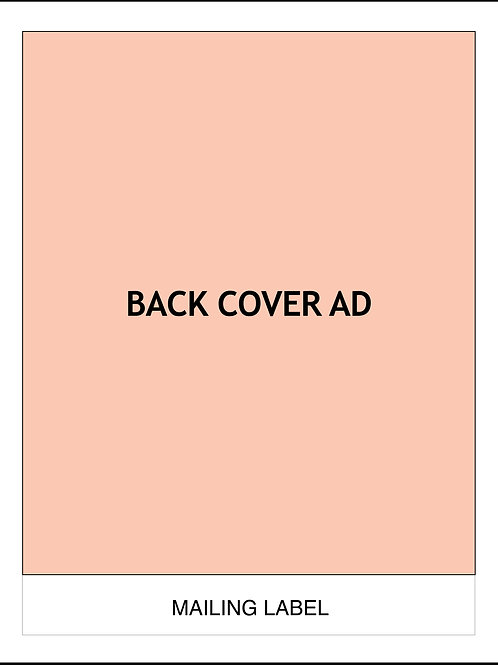 BACK COVER AD — 6 MONTHS $2600/AD