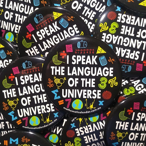 """I Speak the Language of the Universe"" Badge"