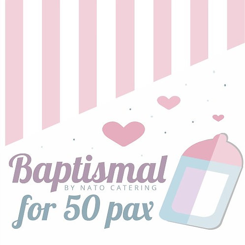 BAPTISMAL PACKAGES FOR 50PAX