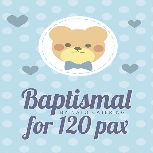 BAPTISMAL PACKAGES FOR 120PAX