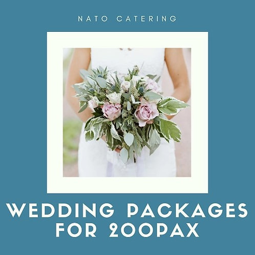 WEDDING PACKAGES FOR 200PAX