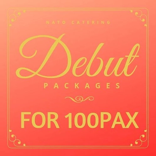DEBUT PACKAGES FOR 100PAX