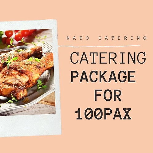 CATERING BUFFET PACKAGES FOR 100PAX