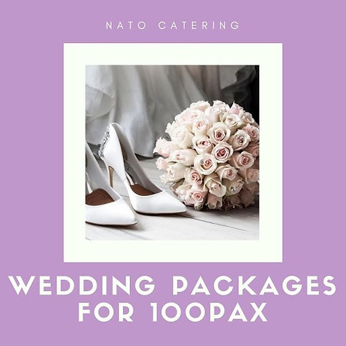 WEDDING PACKAGES FOR 100PAX