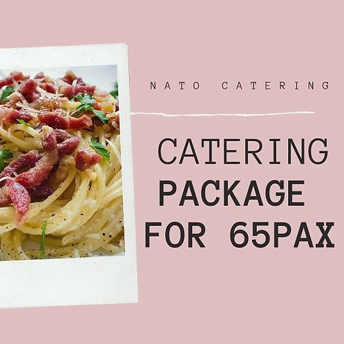 CATERING BUFFET PACKAGES FOR 65PAX