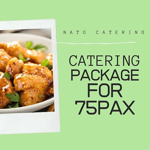 CATERING BUFFET PACKAGES FOR 75PAX