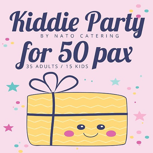 KIDDIE PARTY PACKAGES 50PAX (35/15)