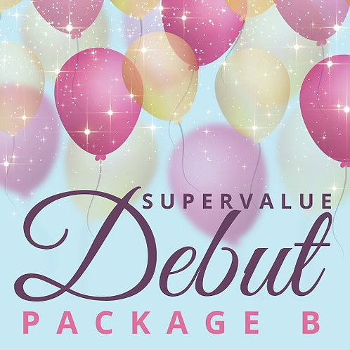 SUPER VALUE DEBUT PACKAGE B (50PAX)