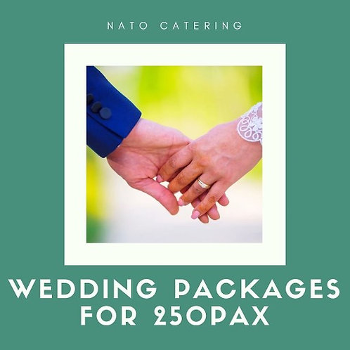 WEDDING PACKAGES FOR 250PAX