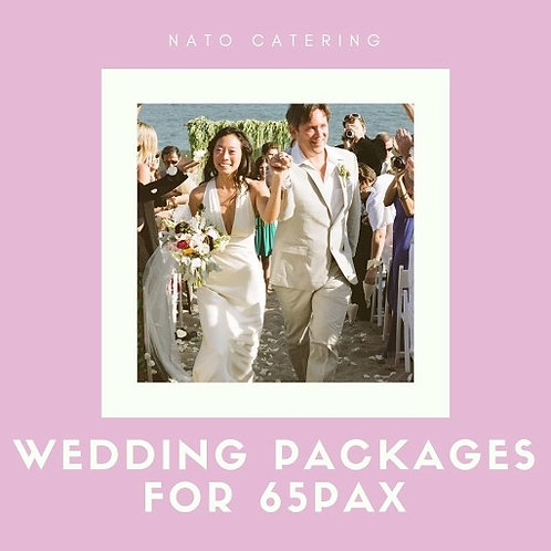 WEDDING PACKAGES FOR 65PAX