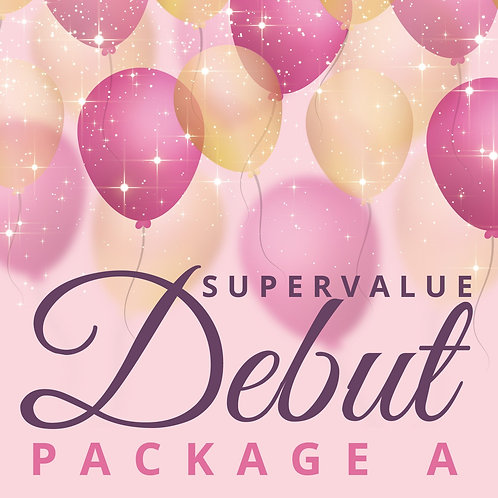 SUPER VALUE DEBUT PACKAGE A (100PAX)