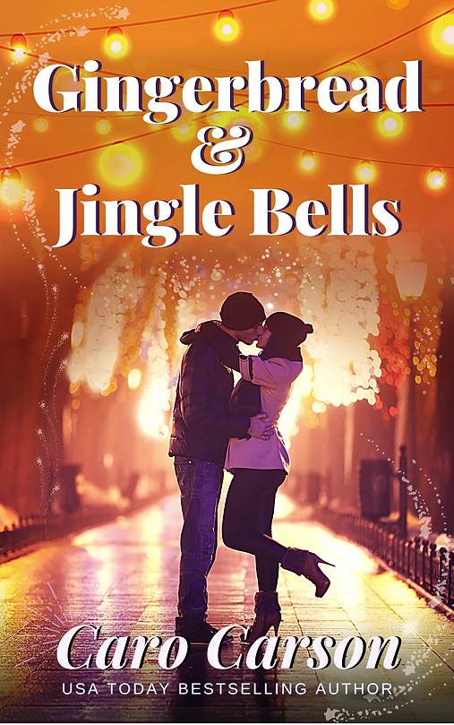 Gingerbread and Jingle Bells Sweet Romance by Caro Carson
