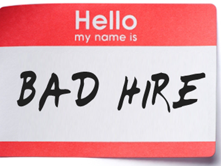 HIRING: THE COMMON MISTAKES LEADING TO BAD HIRES