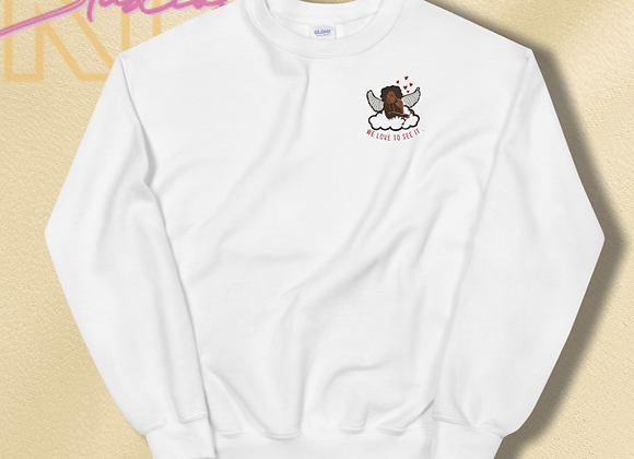We Love to see it Sweatshirt