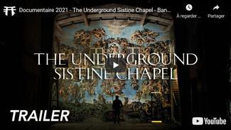 Trailer du film The Underground Sistine Chapel