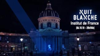 Nuit Blanche 2018 à L'Institut de France