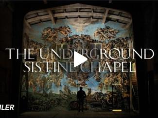 The Underground Sistine Chapel - The movie trailer