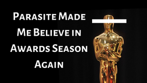 Parasite Made Me Believe in Awards Season Again