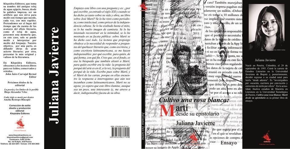 Cultivo una rosa blanca: Martí desde su epistolario (Primera reimpresión)