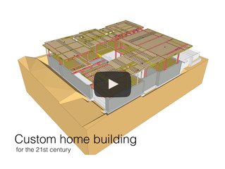 Construction Modeling - Custom Home Construction in the 21st Century