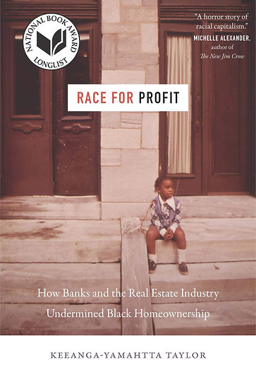 Race for Profit, by Keeanga-Yamahtta Taylor