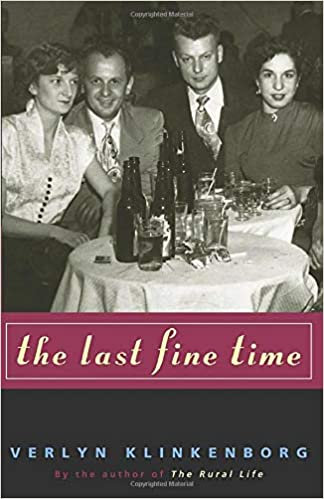 The Last Fine Time, by Verlyn Klinkenborg