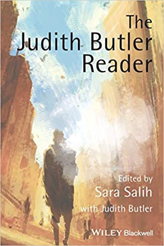 The Judith Butler Reader, by Judith Butler