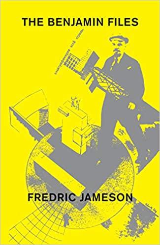 The Benjamin Files, by Fredric Jameson