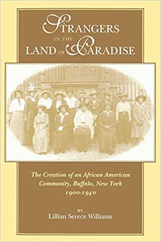 Strangers in the Land of Paradise: The Creation of an African American Community