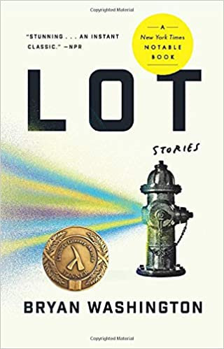 Lot: Stories, by Bryan Washington
