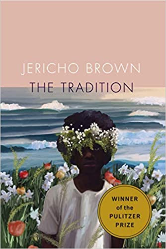 The Tradition, by Jericho Brown