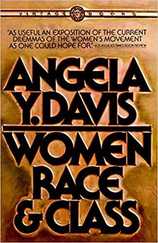 Women, Race, & Class, by Angela Davis