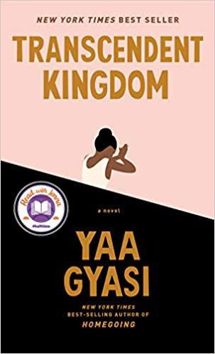 Transcendent Kingdom, by Yaa Gyasi