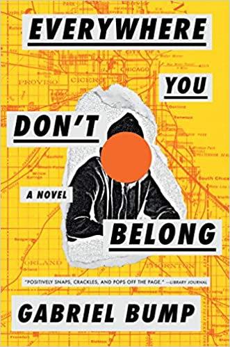 Everywhere You Don't Belong, by Gabriel Bump