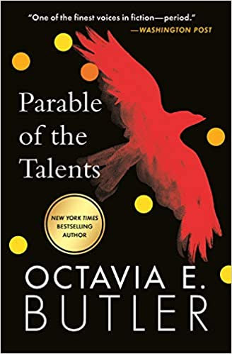 Parable of the Talents, by Octavia Butler