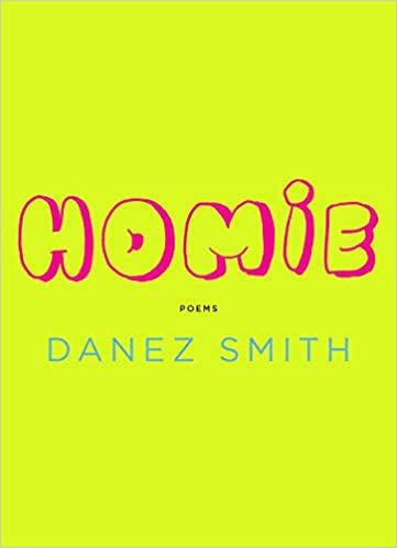 Homie, by Danez Smith
