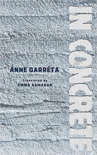 In Concrete, by Anne Garreta