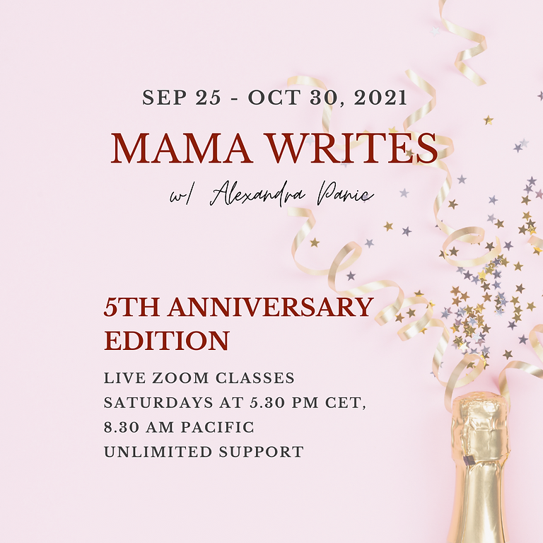 MAMA WRITES - ANNIVERSARY EDITION