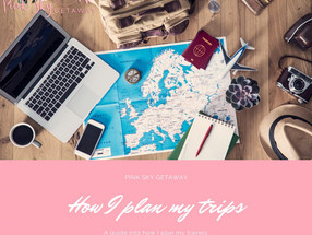 How I plan my travels