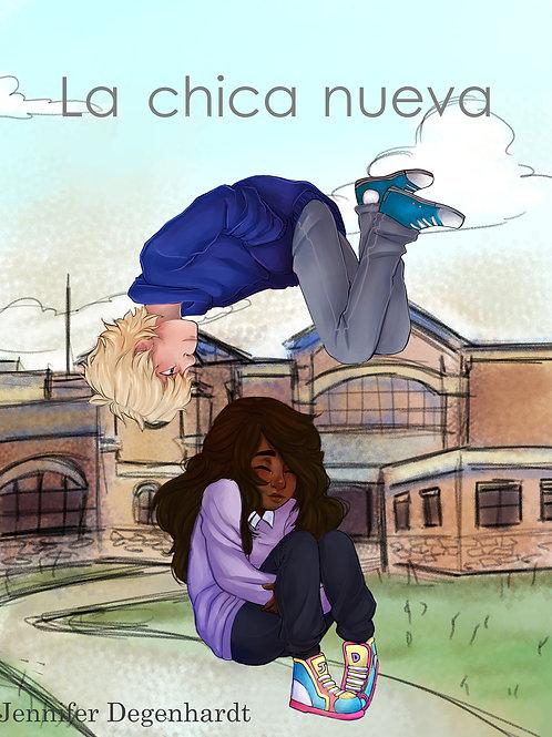 La chica nueva Teacher Guide/Workbook